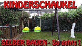 """""""STABILE KINDERSCHAUKEL SELBER BAUEN"""" -Tipps und Tricks von Horst ;-)"""