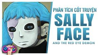 Phân tích cốt truyện: SALLY FACE   Story Explained   PTG