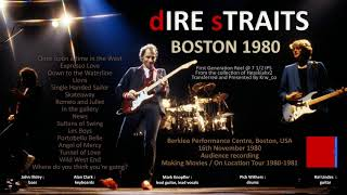 Dire Straits - 1980 - LIVE in Boston - 1st generation! [NEW VERSION, audio only]