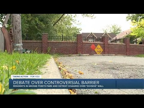 Debate over controversial barrier in Grosse Pointe Park