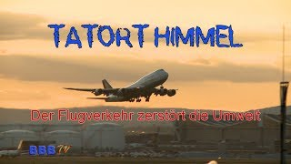 Tatort Himmel- Youtube Reportage