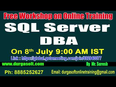 Free Workshop On SQl Server DBA Online Training @ 8th July 9:00 ...
