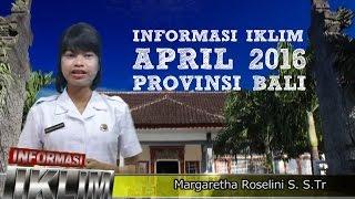 Informasi Iklim April 2016 Prov Bali