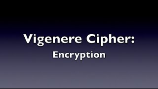 Vigenere Cipher - Encryption