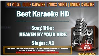 A1 - Heaven By Your Side | Karaoke | No Vocal | Minus One Lyrics Video HD