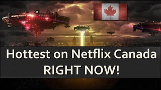 The best TV series and movies on Netflix Canada right now!
