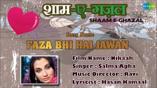 Faza Bhi Hai Jawan | Shaam-E-Ghazal | Nikaah | Salma Agha