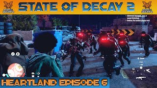 SURROUNDED THE GAUNTLET BEGINS STATE OF DECAY 2 HEARTLAND Episode 6