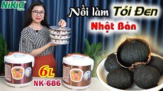 Video nồi làm tỏi đen tùy chỉnh Nikio NK-686 - Đang hot hiện nay