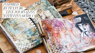 Live Journaling With Finnabair 4 - Texture Inspired