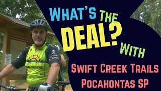 Techy Trail Review of Swift Creek Trails Pocahontas State Park