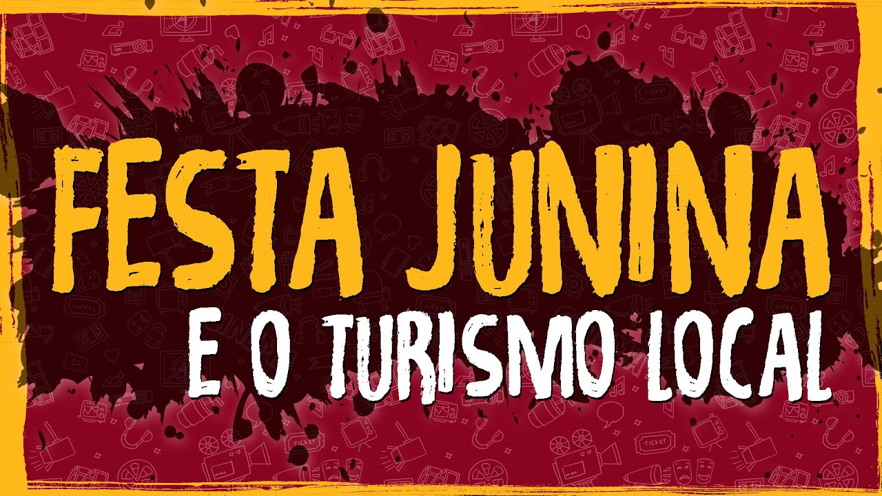 Festa Junina e o Turismo Local