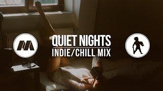 """""""Quiet Nights"""" IndieChill Mix"""
