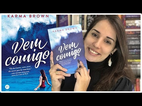 VEM COMIGO - KARMA BROWN || Jéssica Lopes