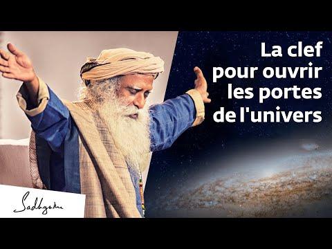 La clef pour ouvrir les portes de l'univers | Sadhguru Français La clef pour ouvrir les portes de l'univers | Sadhguru Français