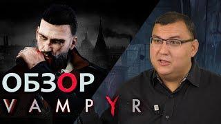 Трейлер игры Vampyr