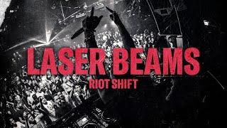 Riot Shift - Laser Beams (Official Video)