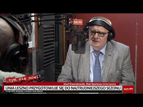 Wideo1: O tym się mówi: Józef Dworakowski o przygotowaniach Unii Leszno do najtrudniejszego sezonu