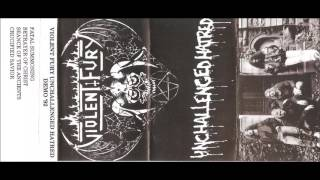 VIOLENT FURY(USA/NY)-  Unchallenged Hatred Demo 1992 [FULL DEMO]