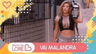 Gambar cover Vai Malandra - Anitta, Mc Zaac, Maejor ft. Tropkillaz & DJ Yuri Martins - Lore Improta   Coreografia