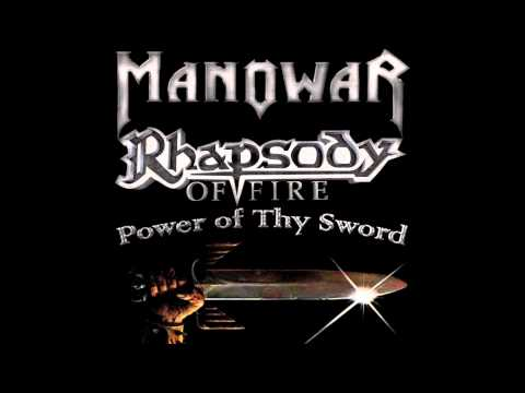 Power of Thy Sword (Manowar/Rhapsody of Fire)