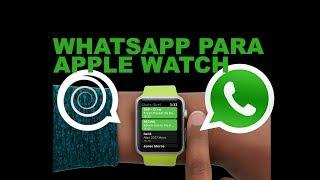 Como ter o Whatsapp no seu Apple Watch