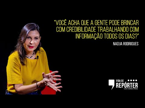 Nadja Rodrigues I #VidadeRepórter