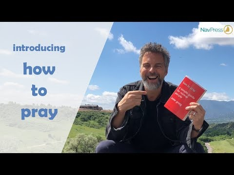 Pete Greig Introduces His Book How to Pray