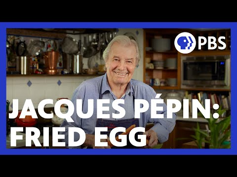 Hey, Let's Watch Jacques Pépin Fry Eggs