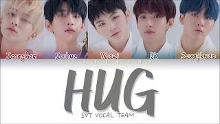 SEVENTEEN (세븐틴)   Hug (포옹) (Color Coded Lyrics EngRomHan가사)