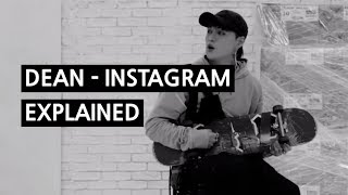 DEAN   INSTAGRAM Explained By A Korean