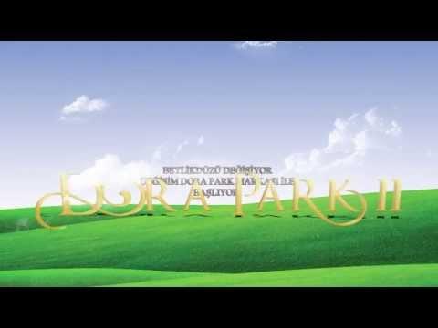 Dora Park II Videosu