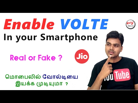 Enable VOLTE in Your Smartphone - Real or Fake ? | வோல்டியை