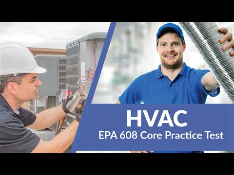 EPA 608 Core Practice Test 2020 (60 Questions with Explained ...