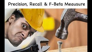 Precision, Recall & F-Measure