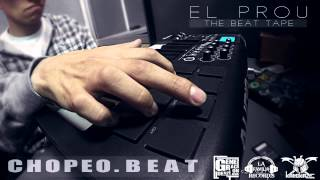 03 Chopeo Beat Download - El Prou The Beat Tape - Descargar Pista de Hip Hop 2015