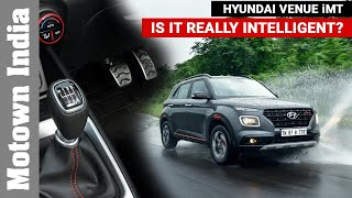 Hyundai Venue iMT | IS IT REALLY INTELLIGENT? (English)| Motown India