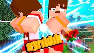 SEVGİLİMLE AYRILDIK - Minecraft