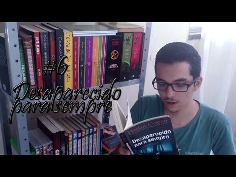 #6 - DESAPARECIDO PARA SEMPRE (Harlan Coben) | Victor Marques