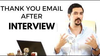 Thank You Email After The Interview - Learn This #1 Trick To Double Your Chances ✓
