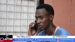 Uko Mbyumva By Clapton Comedy Edited By Patty Musoni