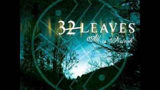 32 Leaves - all is numb (Single-Version)