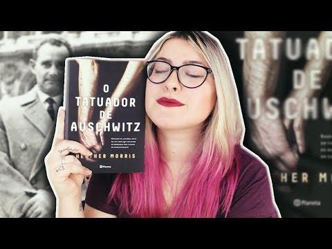 Uma história emocionante ? | Conheça O TATUADOR DE AUSCHWITZ (Heather Morris)