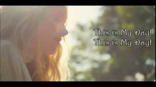 Danielle Bradbery - My Day (Lyrics)