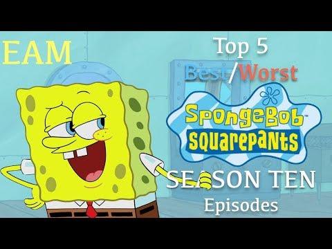 Top 5 Best/Worst SpongeBob Season 10 Episodes