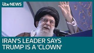 Iran's leader Ayatollah Ali Khamenei says Donald Trump is pretending to support Iranians | ITV News