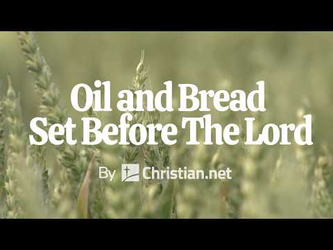 Leviticus 24:1 – 9: Oil and Bread Set Before The Lord | Bible Stories