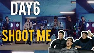 "DAY6 Please ""SHOOT ME"" (MV Reaction)"