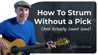 How To Strum A Guitar WITHOUT A Pick!