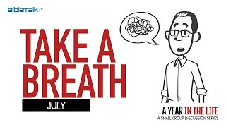 July: Take a Breath